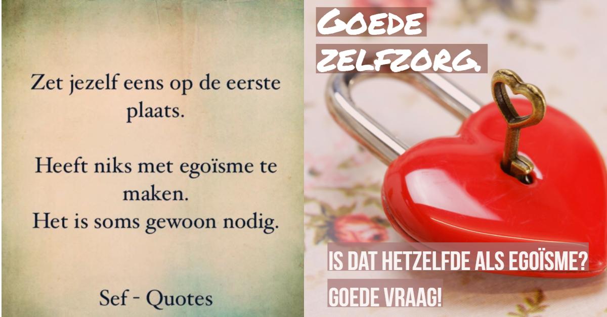 goede zelfzorg of egoïsme
